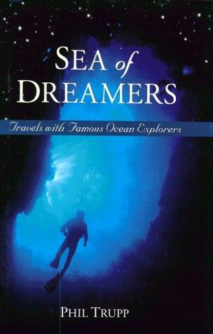 Sea of dreamers by Philip Z. Trupp
