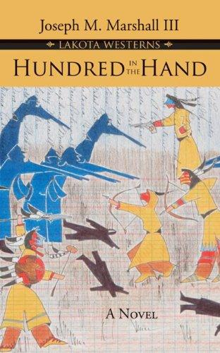 Hundred in the Hand (Joseph Marshall Lakota Westerns) by Marshall, Joseph