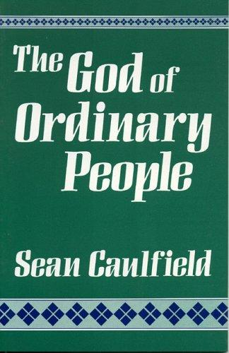 The God of ordinary people by Sean Caulfield
