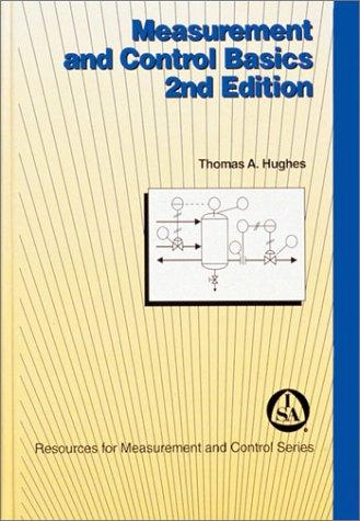 Measurement and control basics by Thomas A. Hughes