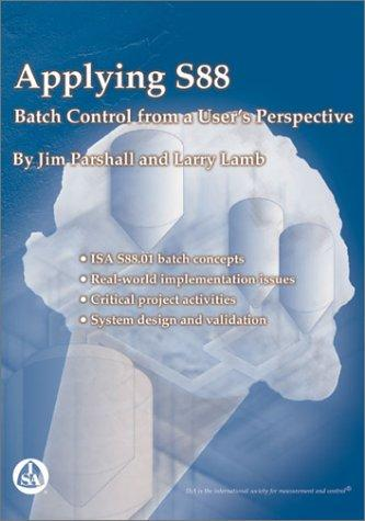 Image 0 of Applying S88: Batch Control from a User's Perspective