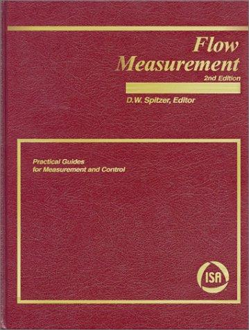 Flow Measurement by David W. Spitzer