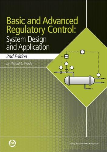 Basic and advanced regulatory control by Harold L. Wade