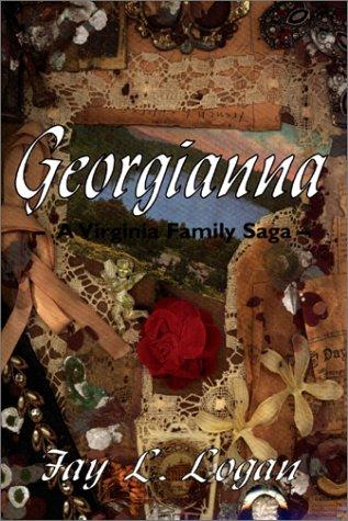 Georgianna by Fay L. Logan