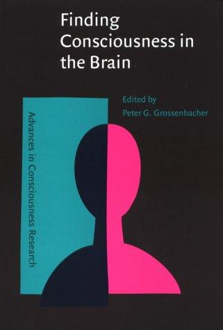 Image 0 of Finding Consciousness in the Brain: A Neurocognitive Approach (Advances in Consc