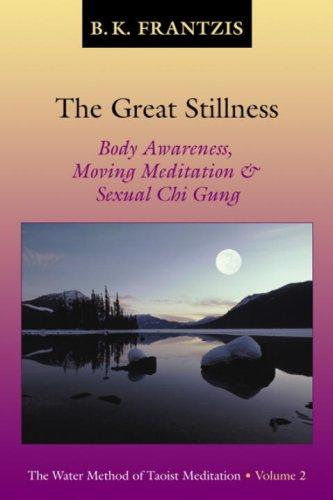 Image 0 of The Great Stillness: The Water Method of Taoist Meditation Series, Vol. 2
