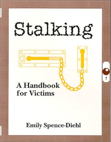 Stalking by Emily Spence-Diehl