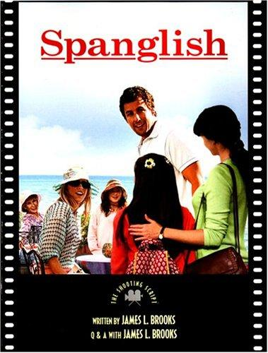 Spanglish by James L. Brooks