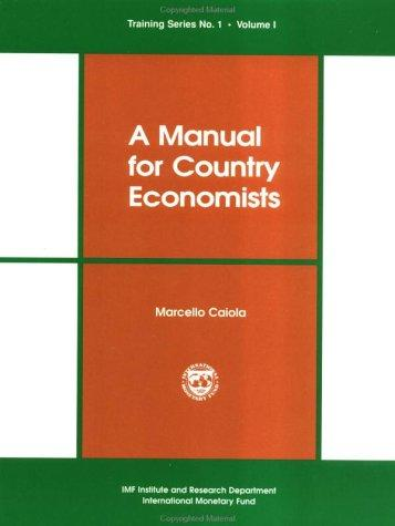A manual for country economists by Marcello Caiola