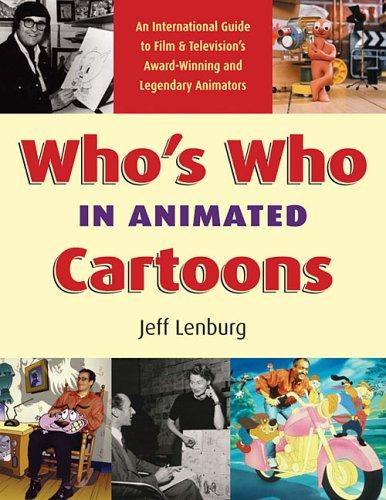 Who's Who in Animated Cartoons by Jeff Lenburg
