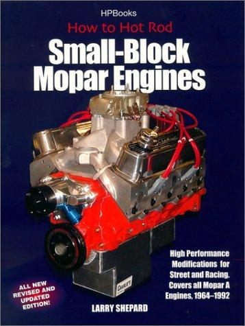 How to Hot Rod Small-Block Mopar Engines Larry Shepard