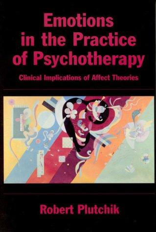 Emotions in the Practice of Psychotherapy by Robert Plutchik