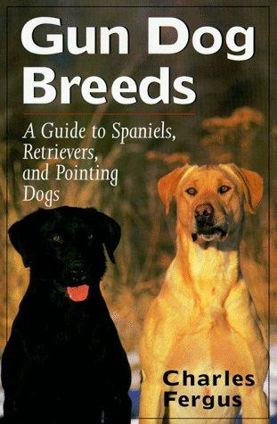 Gun dog breeds by Charles Fergus