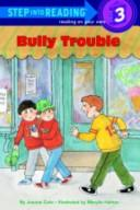 Bully trouble by Joanna Cole