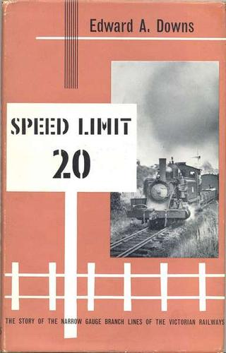 Speed limit 20 by Edward A. Downs