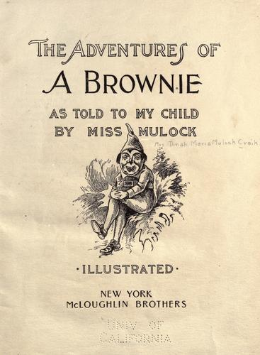 The adventures of a brownie as told to my child by Dinah Maria Mulock Craik