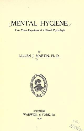 Mental hygiene by Martin, Lillien Jane