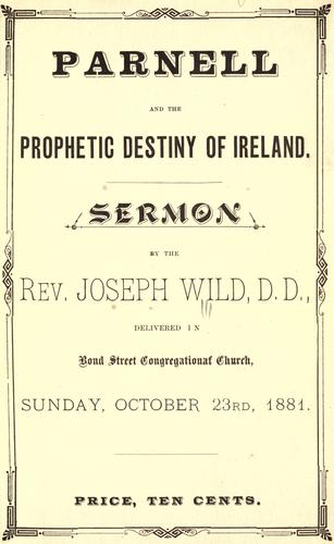 Seven sermons delivered by Rev. Joseph Wild, D.D., in Bond Street Congregational Church, Toronto, Ont by Wild, Joseph