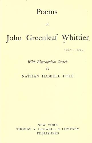 Poems of John Greenleaf Whittier by John Greenleaf Whittier