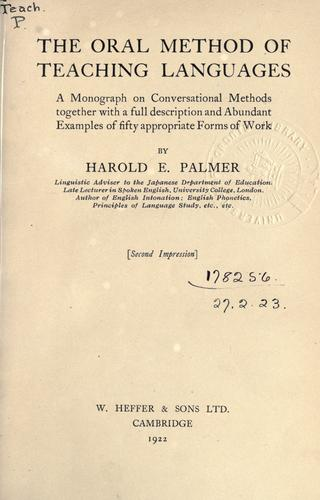 The oral method of teaching languages by Palmer, Harold E.
