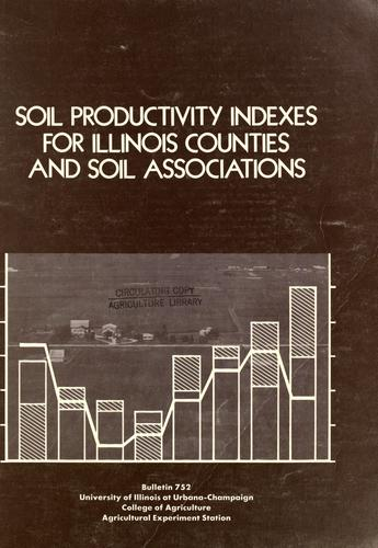 Soil productivity indexes for Illinois counties and soil associations by P. W. Mausel
