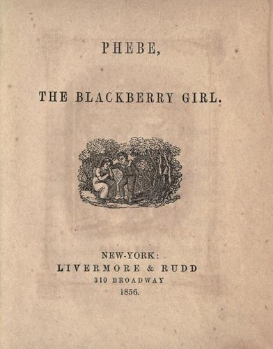 Phebe, the blackberry girl by