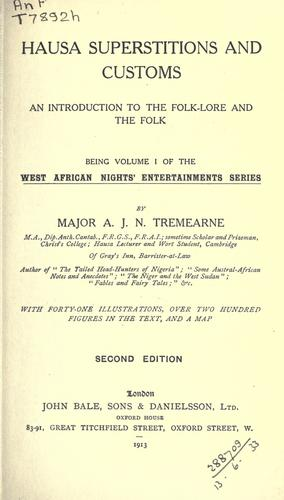 Hausa superstitions and customs by Arthur John Newman Tremearne