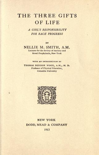 The three gifts of life by Nellie May Smith
