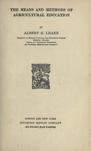 The means and methods of agricultural education by Albert H. Leake