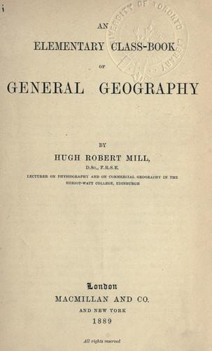 An elementary class-book of general geography.