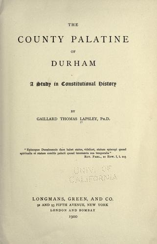 The county palatine of Durham