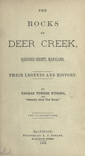 The rocks of Deer Creek, Harford County, Maryland by Thomas Turner Wysong
