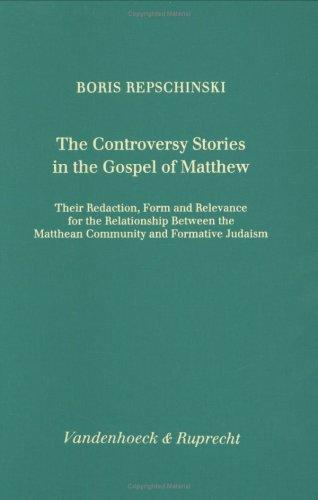 The controversy stories in the Gospel of Matthew by Boris Repschinski