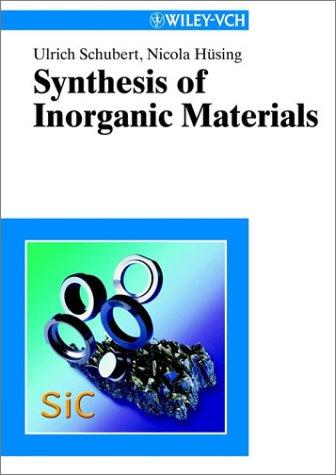 Synthesis of inorganic materials by U. Schubert