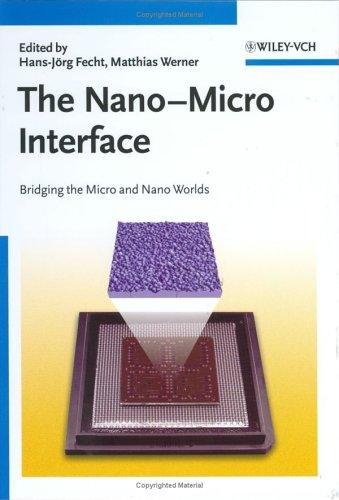 The nano-micro interface by