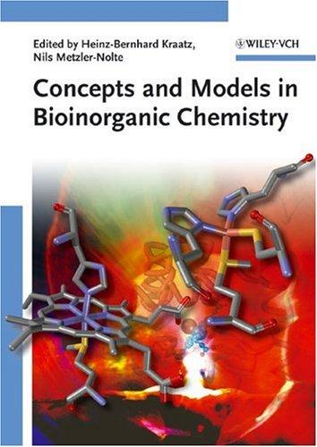 Concepts and Models in Bioinorganic Chemistry by