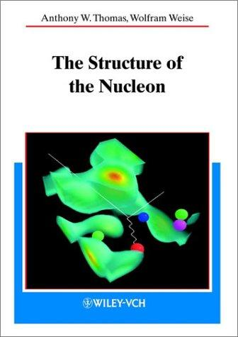 The structure of the nucleon by A. W. Thomas