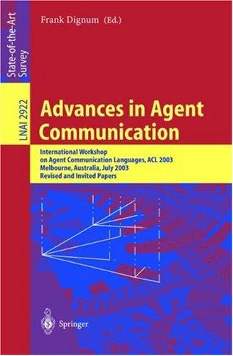 Advances in Agent Communication by Frank Dignum