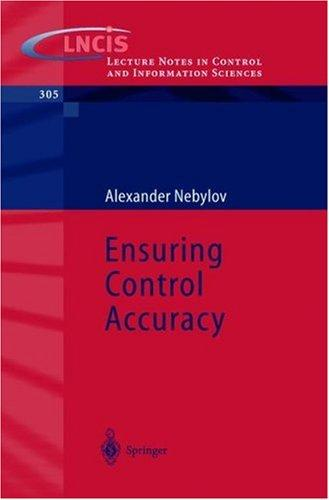 Ensuring Control Accuracy by Alexander Nebylov