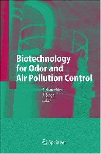 Biotechnology for odor and air pollution control by Ajay Singh