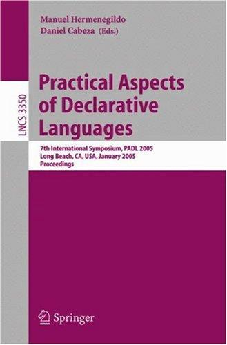 Practical aspects of declarative languages by