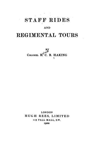 Staff rides and regimental tours by Haking, Richard Cyril Byrne Sir