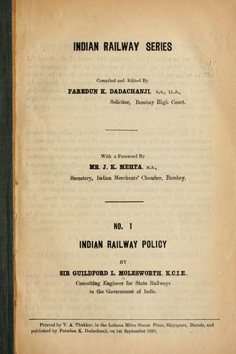 Indian railway policy by Molesworth, Guilford L. Sir