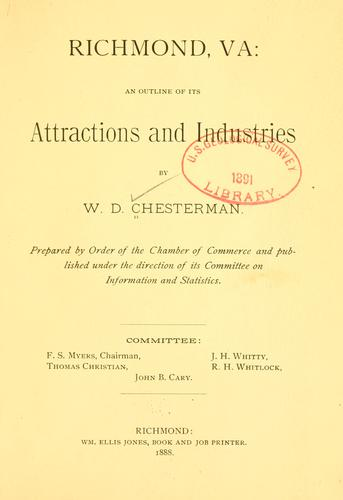 Richmond, Va.: an outline of its attractions and industries by William Dallas Chesterman