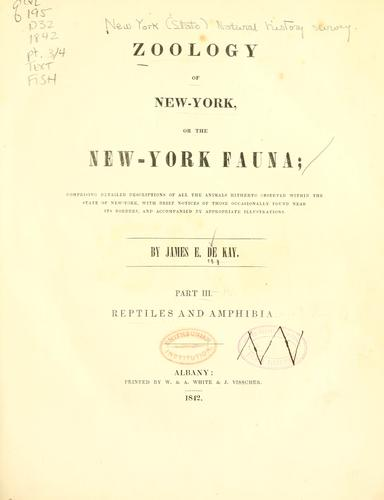 Zoology of New York, or the New-York fauna by By James De Kay ...