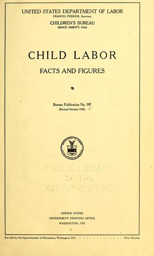 Child labor: facts and figures ... by United States. Children's Bureau.