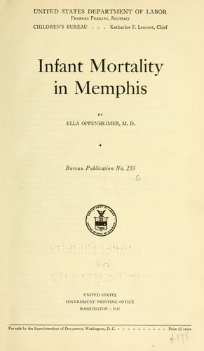 Infant mortality in Memphis by Ella Oppenheimer
