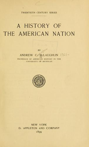 A history of the American nation.