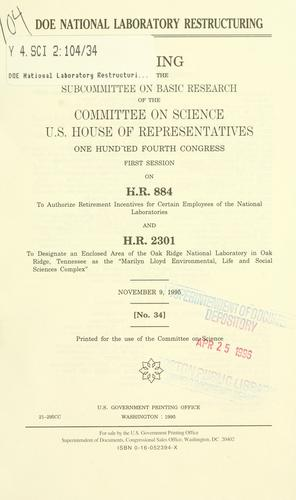 DOE National Laboratory restructuring by United States. Congress. House. Committee on Science. Subcommittee on Basic Research.