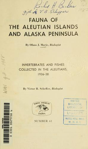 Fauna of the Aleutian Islands and Alaska Peninsula by Olaus Johan Murie